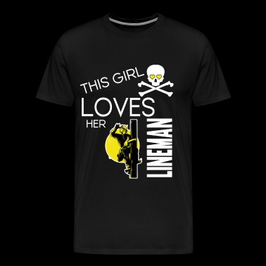 This Girl Loves Her Lineman T Shirt - Men's Premium T-Shirt