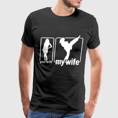 your wife vs my wife t shirt - Men's Premium T-Shirt