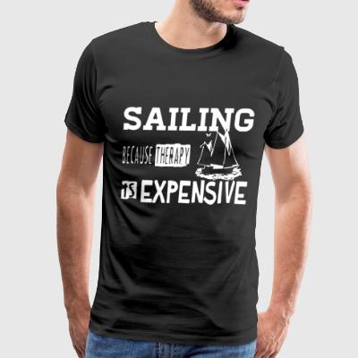 Sailing because therapy is expensive - Men's Premium T-Shirt