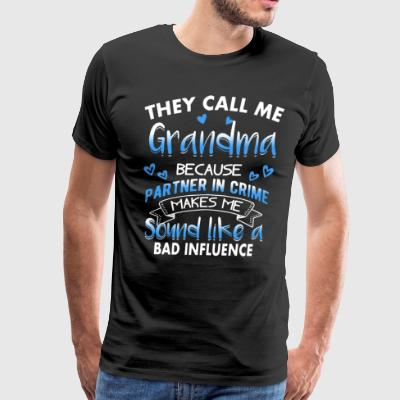 They call me grandma because partner in crime make - Men's Premium T-Shirt