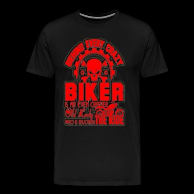 Behind every crazy Biker - Men's Premium T-Shirt