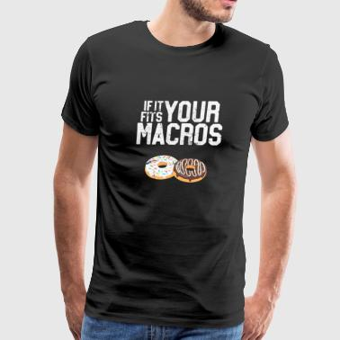If It Fits Your Macros Funny Donut Diet - Men's Premium T-Shirt