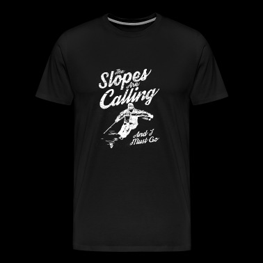 The Slopes Are Calling - Men's Premium T-Shirt