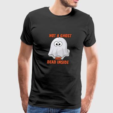 Ghost Gift Not A Ghost Just Dead Inside Goth Prese - Men's Premium T-Shirt