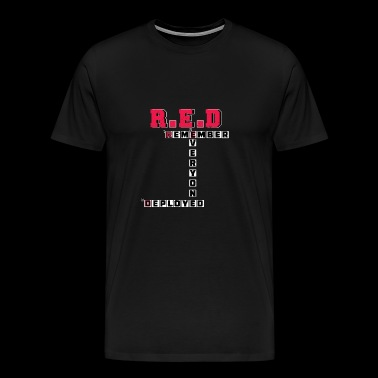 R.E.D - Remember Everyone Deployed - Men's Premium T-Shirt