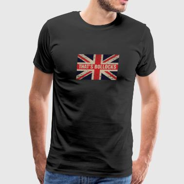 That's bollocks On Britain Flag Funny UK English - Men's Premium T-Shirt