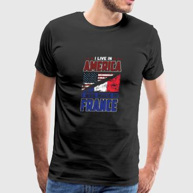 I Live In America I Was Made In France French Flag - Men's Premium T-Shirt