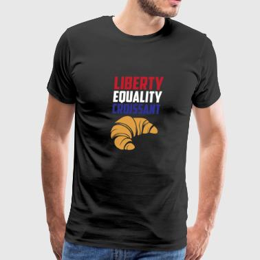 Liberty, Equality Croissant Funny France French - Men's Premium T-Shirt
