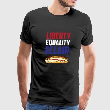 Liberty, Equality Eclair Funny France French Food - Men's Premium T-Shirt