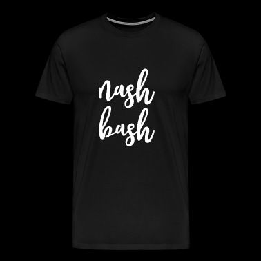 Nash Bash Nashville Party - Men's Premium T-Shirt