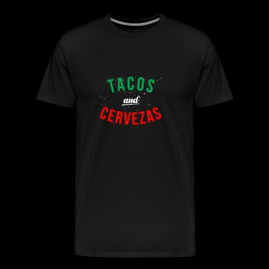 Tacos and Cervezas Mexican Design - Men's Premium T-Shirt