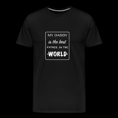 Best Father in the World - Men's Premium T-Shirt
