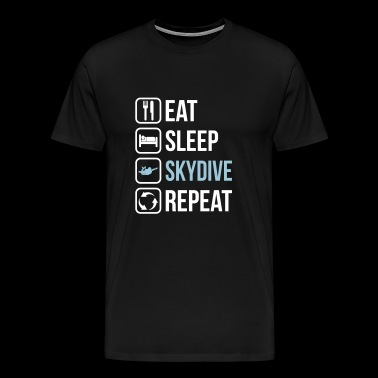 Eat Sleep Skydive Repeat - Men's Premium T-Shirt