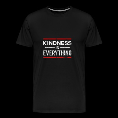Kindness Is Everything Spreading Love Kind - Men's Premium T-Shirt