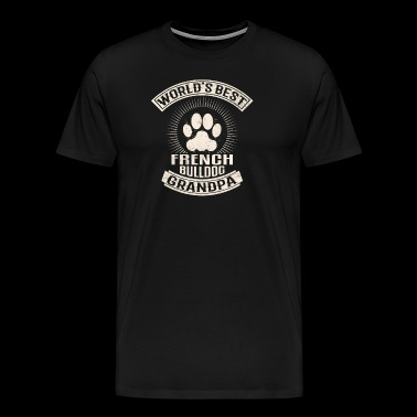 World's Best French Bulldog Grandpa - Men's Premium T-Shirt