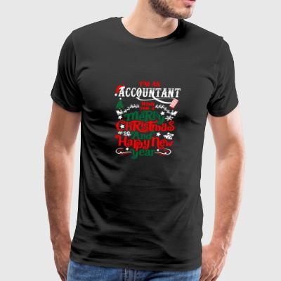 Im An Accountant Merry Christmas Happy New Year - Men's Premium T-Shirt