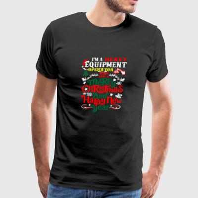 Heavy Equipment Operator Merry Christmas New Year - Men's Premium T-Shirt