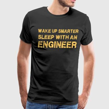 Wake Up Smarter Sleep With An Engineer - Men's Premium T-Shirt