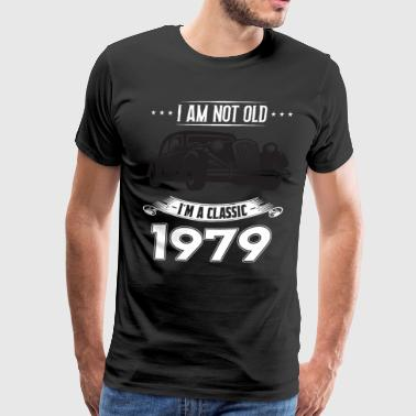 I am not old I m a classic Born in 1979 - Men's Premium T-Shirt
