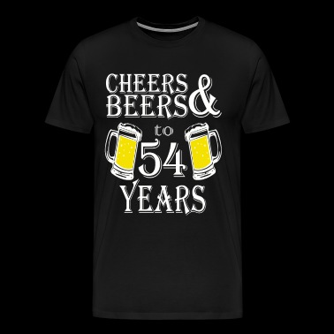 Cheers And Beers To 54 Years - Men's Premium T-Shirt