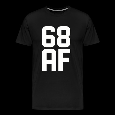 68 AF Years Old - Men's Premium T-Shirt
