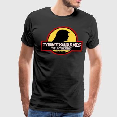 Tyranosaurus Mess - The Lost President - Men's Premium T-Shirt