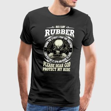 I Lay Rubber T Shirt - Men's Premium T-Shirt
