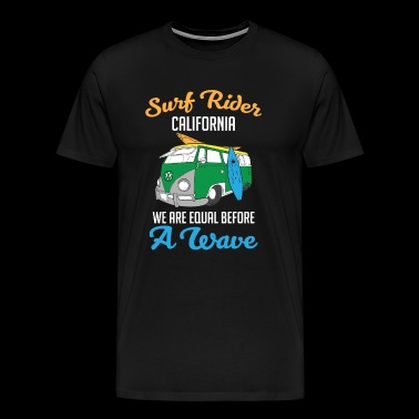 Surf Rider We Are Equal Before A Wave - Men's Premium T-Shirt