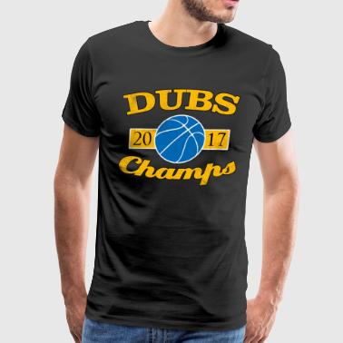 DUBS 2017 CHAMPIONS WARRIORS SHIRT - Men's Premium T-Shirt