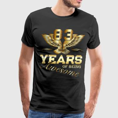 83 Years of being Awesome birthday present - Men's Premium T-Shirt