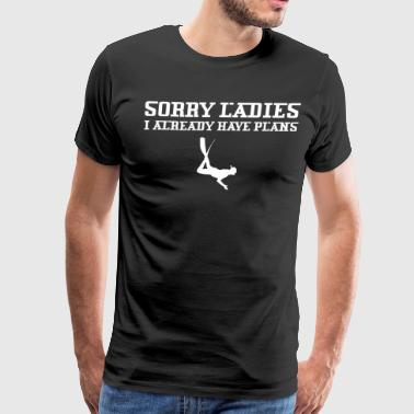 Sorry Ladies I Already Have Plans Diving - Men's Premium T-Shirt