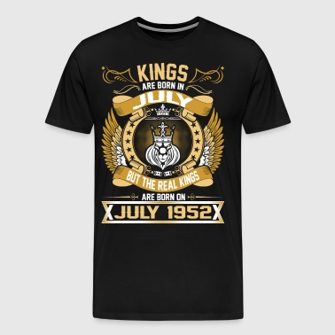 The Real Kings Are Born On July 1952 - Men's Premium T-Shirt