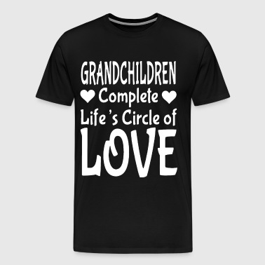 grandchildren complete life is circle of love daug - Men's Premium T-Shirt