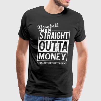 Baseball mom straight outta money and laundry dete - Men's Premium T-Shirt