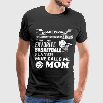 My Son Is My Favorite Basketball Player T Shirt - Men's Premium T-Shirt