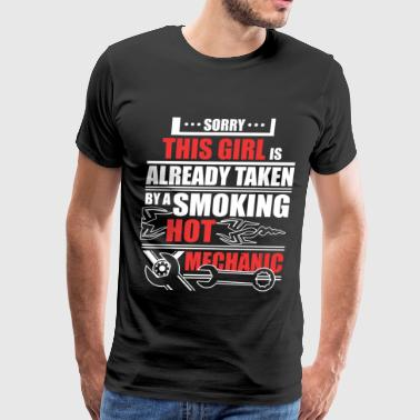This Girl Is Already Taken By A Mechanic T Shirt - Men's Premium T-Shirt