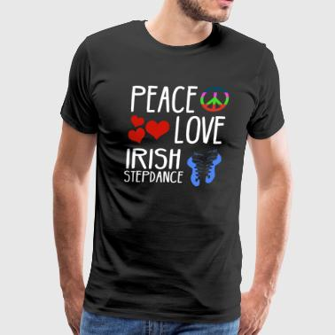 Peace, love Irish stepdance - Men's Premium T-Shirt