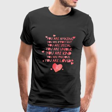 Cute and Cool Love Clothing - You are Loved - Men's Premium T-Shirt