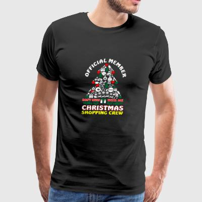 Official Member Dont Mess Christmas Shopping Crew - Men's Premium T-Shirt