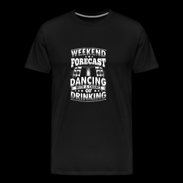 Funny Dance Dancing Shirt Forecast - Men's Premium T-Shirt