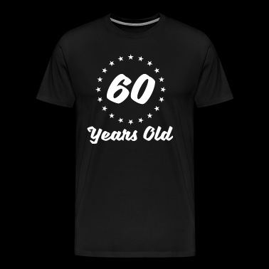 60 Years Old - Men's Premium T-Shirt