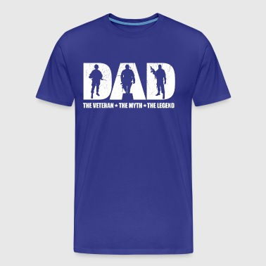 Veteran Dad The Man The Myth The Legend - Men's Premium T-Shirt