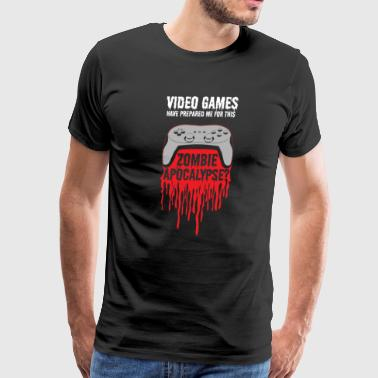 Video games have prepared me for this Zombie Gamer - Men's Premium T-Shirt