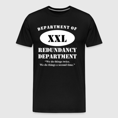 Department Of Redundancy Department - Men's Premium T-Shirt