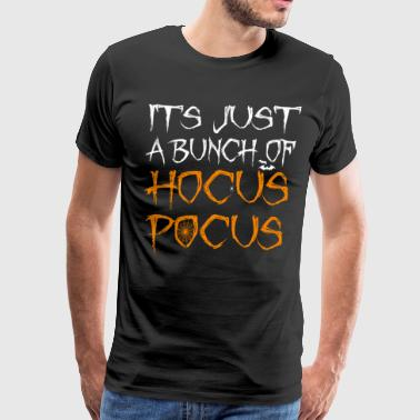 Its Just A Bunch Of Hocus Pocus Halloween Spider - Men's Premium T-Shirt