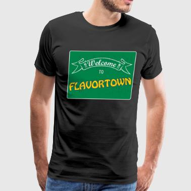 Welcome to Flavortown Sign - Men's Premium T-Shirt
