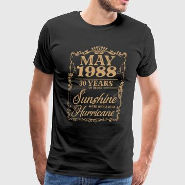 may 1988 30 years of being sunshine mixed with a l - Men's Premium T-Shirt