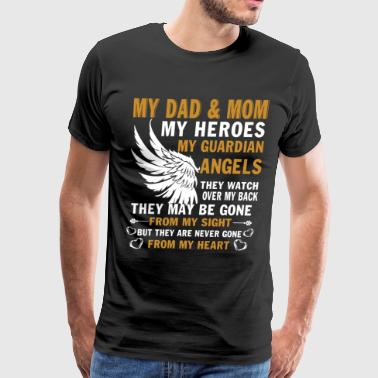 My Dad And Mom My Guardian Angels T Shirt - Men's Premium T-Shirt