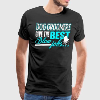 Dog Groomer Shirts - Men's Premium T-Shirt