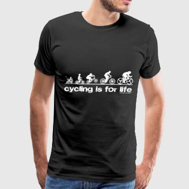 Cycling Is For Life - Men's Premium T-Shirt